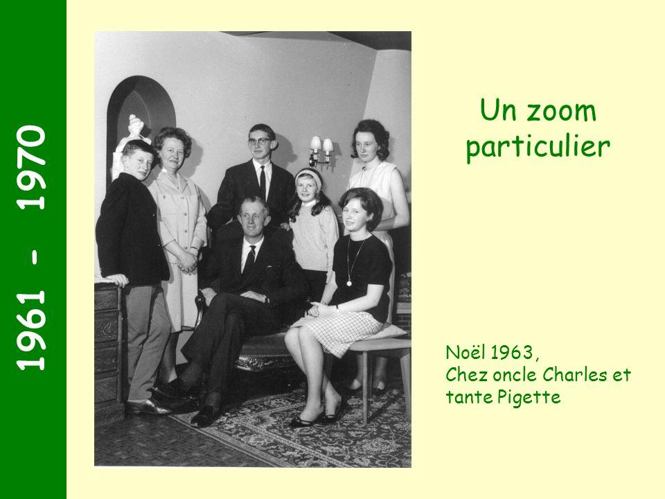 1961 - 1970 Un zoom particulier Noël 1963,