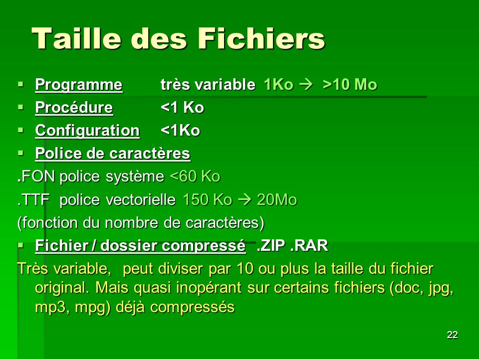 Taille des Fichiers Programme très variable 1Ko  >10 Mo
