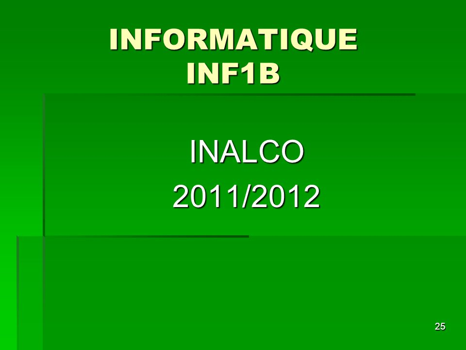 INFORMATIQUE INF1B INALCO 2011/2012