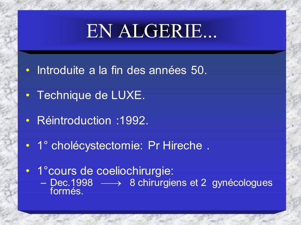 EN ALGERIE... Introduite a la fin des années 50. Technique de LUXE.