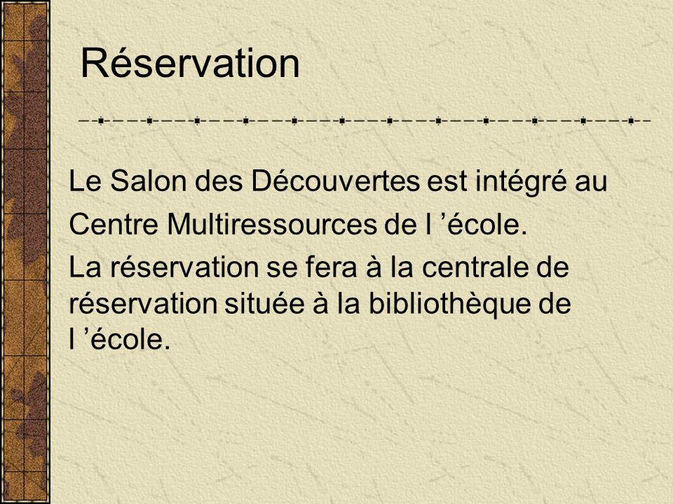 Réservation Le Salon des Découvertes est intégré au