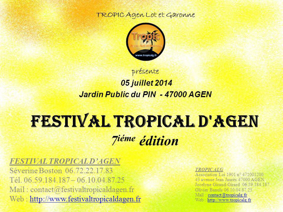 FESTIVAL TROPICAL d AGEN 7iéme édition