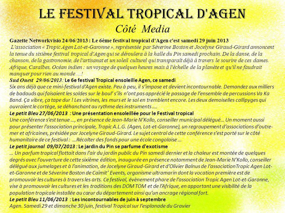 Le Festival Tropical d Agen Côté Media