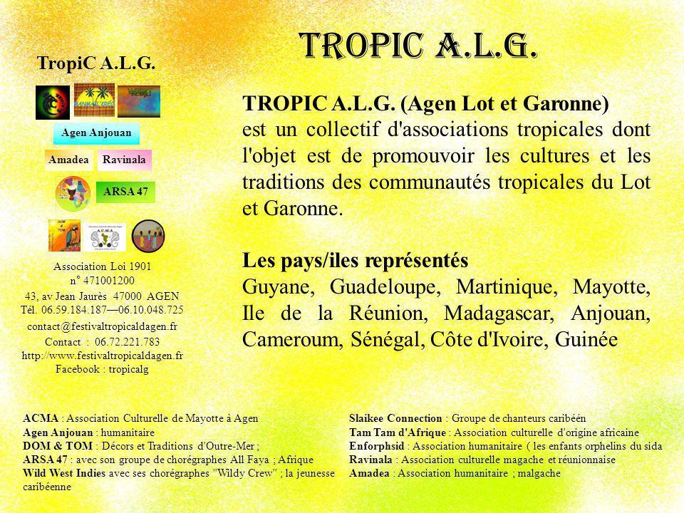 TropiC A.L.G. TROPIC A.L.G. (Agen Lot et Garonne)