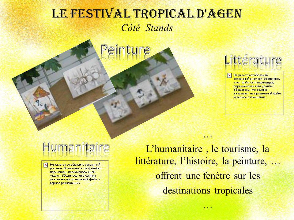 Le Festival Tropical d Agen Côté Stands