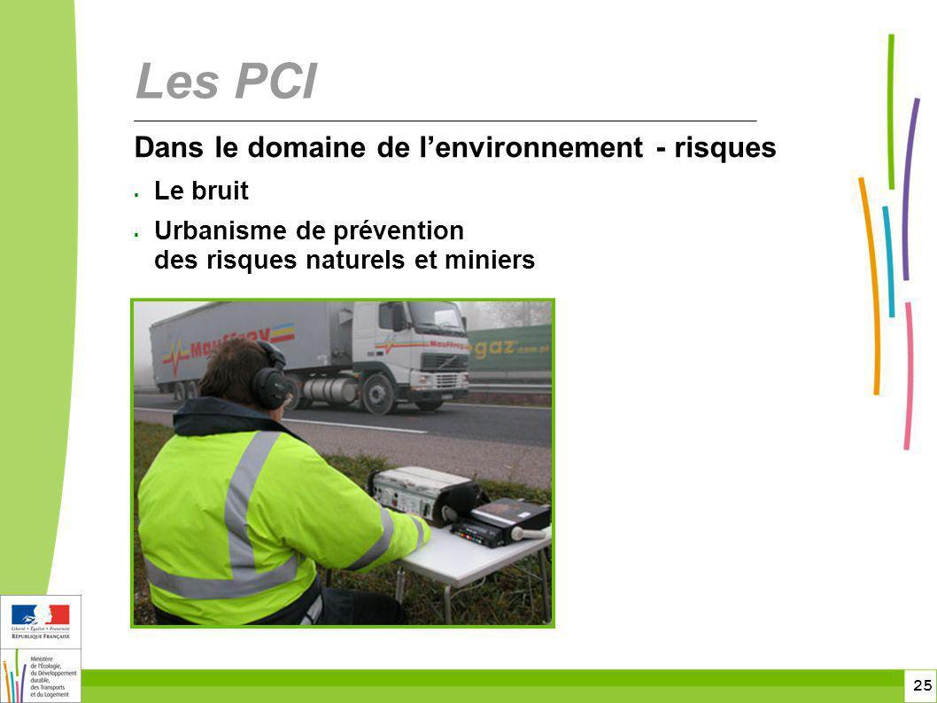Les PCI Dans le domaine de l'environnement - risques Le bruit