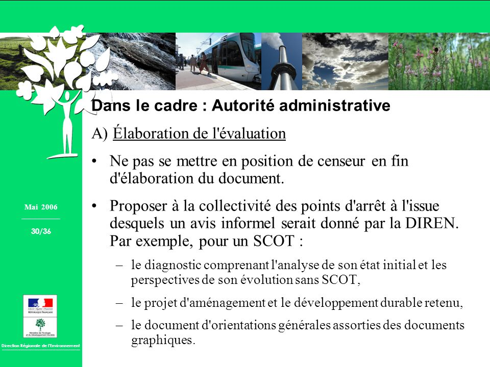 Dans le cadre : Autorité administrative A) Élaboration de l évaluation