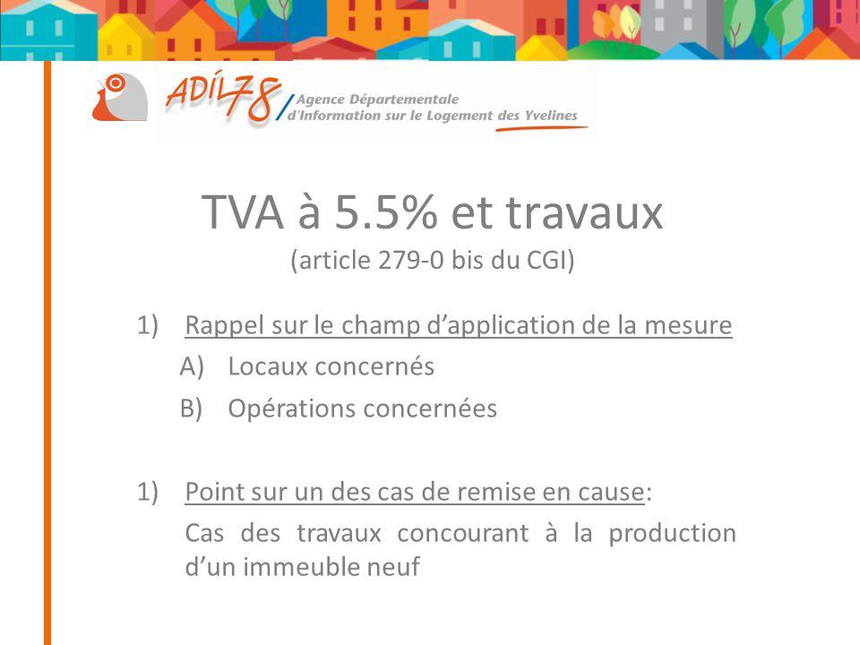 TVA à 5.5% et travaux (article 279-0 bis du CGI)
