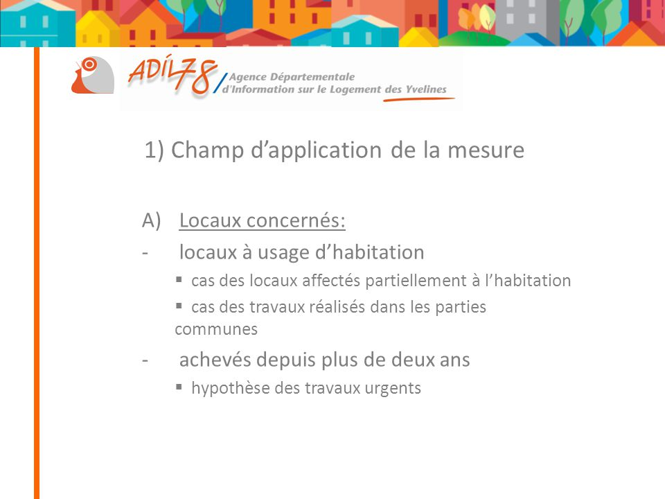 1) Champ d'application de la mesure