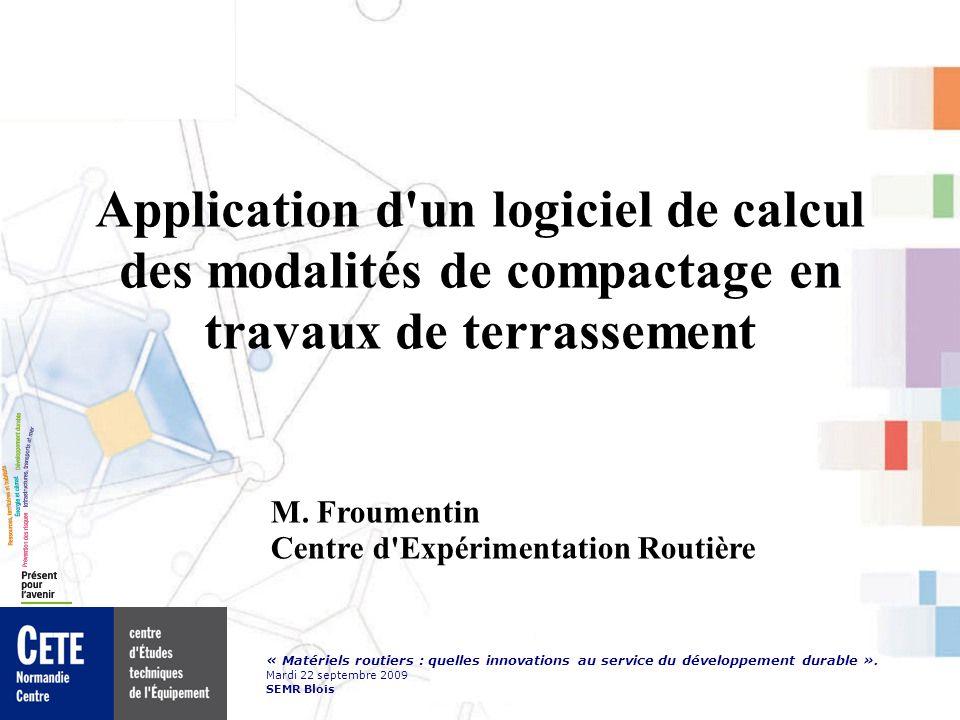 Application d un logiciel de calcul des modalités de compactage en travaux de terrassement