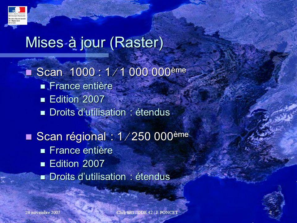 Mises à jour (Raster) Scan 1000 : 1  1 000 000ème