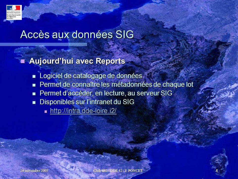 Accès aux données SIG Aujourd'hui avec Reports
