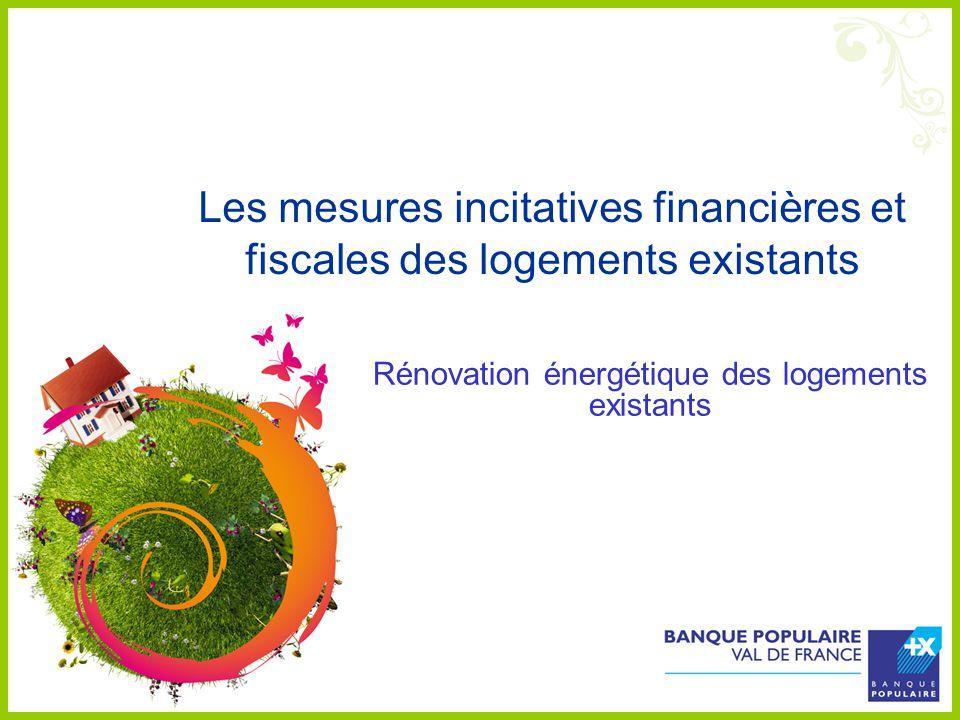 Rénovation énergétique des logements existants