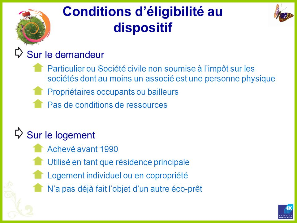 Conditions d'éligibilité au dispositif