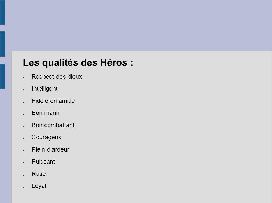 Les qualités des Héros :