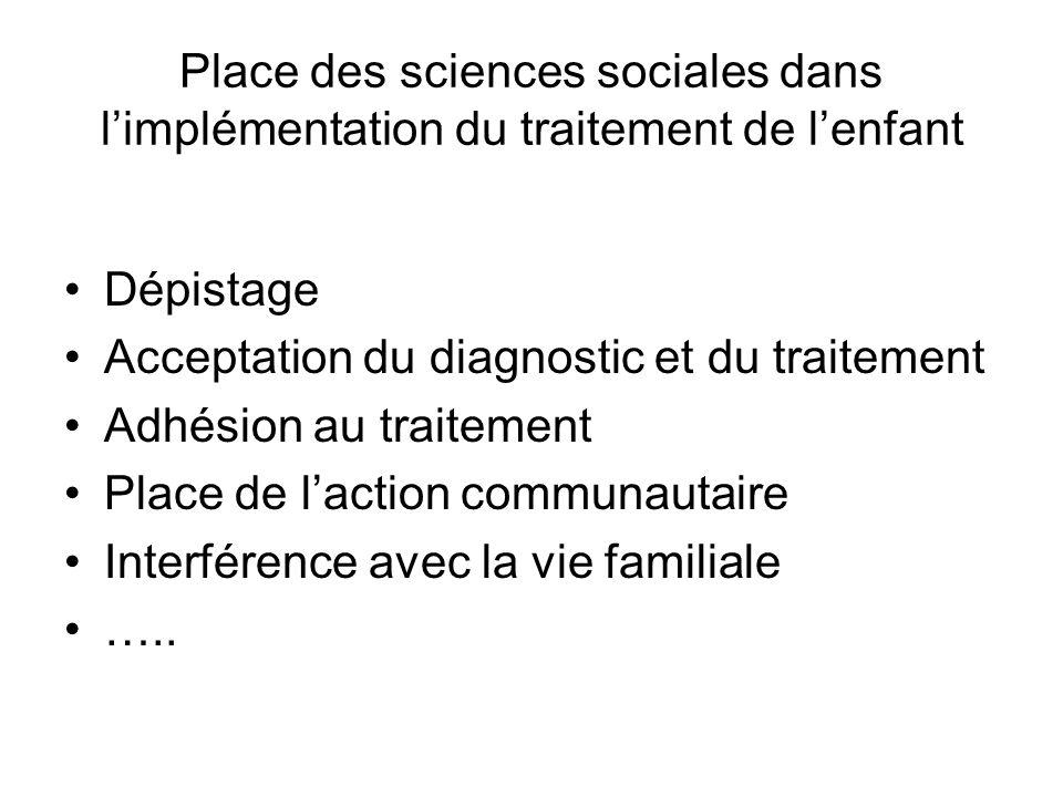 Place des sciences sociales dans l'implémentation du traitement de l'enfant