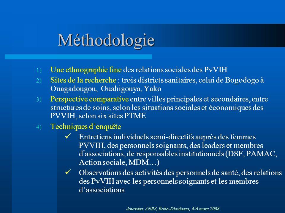 Méthodologie Une ethnographie fine des relations sociales des PvVIH
