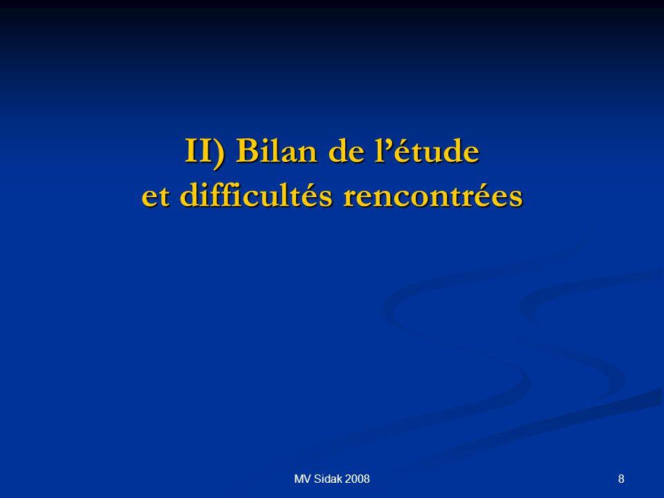 II) Bilan de l'étude et difficultés rencontrées