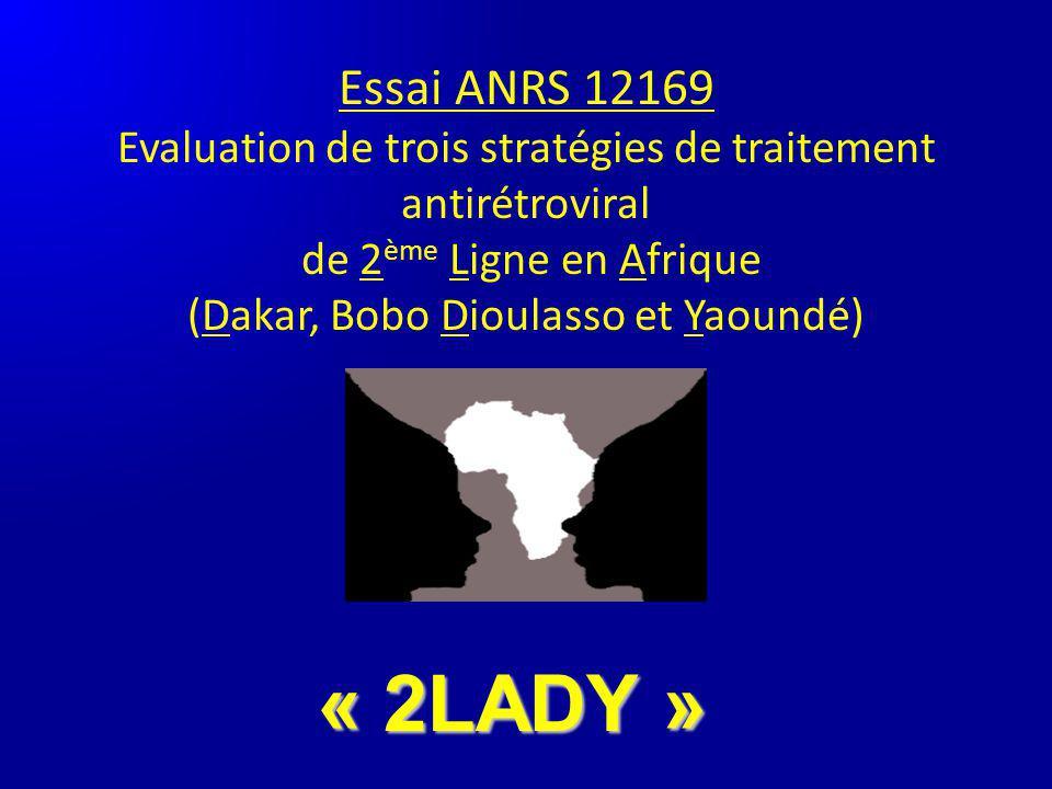 Essai ANRS 12169 Evaluation de trois stratégies de traitement antirétroviral de 2ème Ligne en Afrique (Dakar, Bobo Dioulasso et Yaoundé)