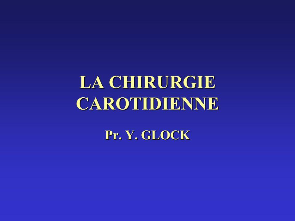 LA CHIRURGIE CAROTIDIENNE