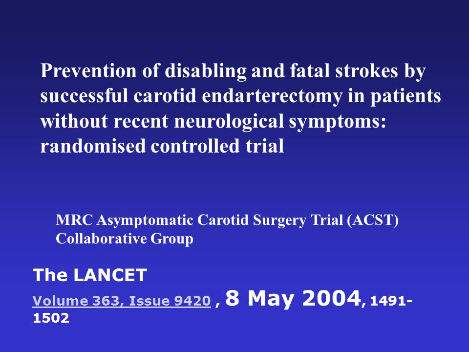 Prevention of disabling and fatal strokes by