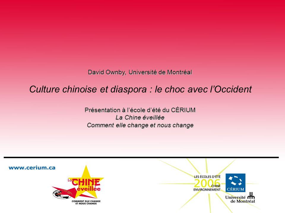 Culture chinoise et diaspora : le choc avec l'Occident