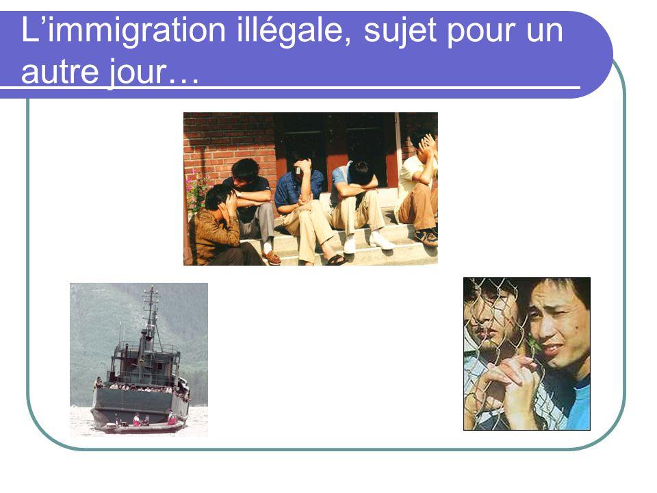 L'immigration illégale, sujet pour un autre jour…