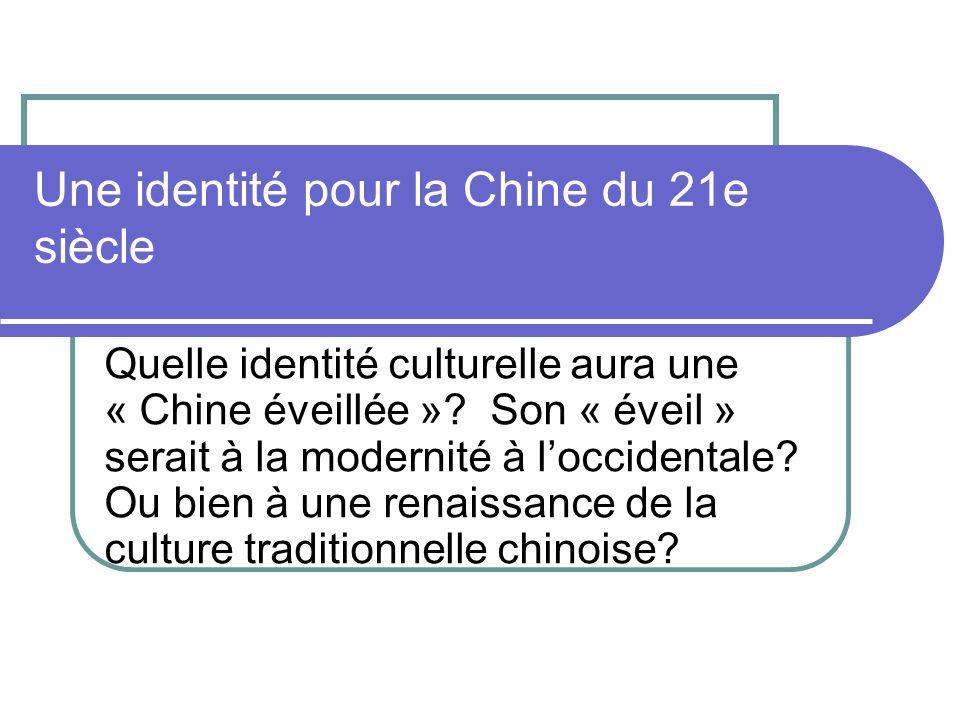 Une identité pour la Chine du 21e siècle