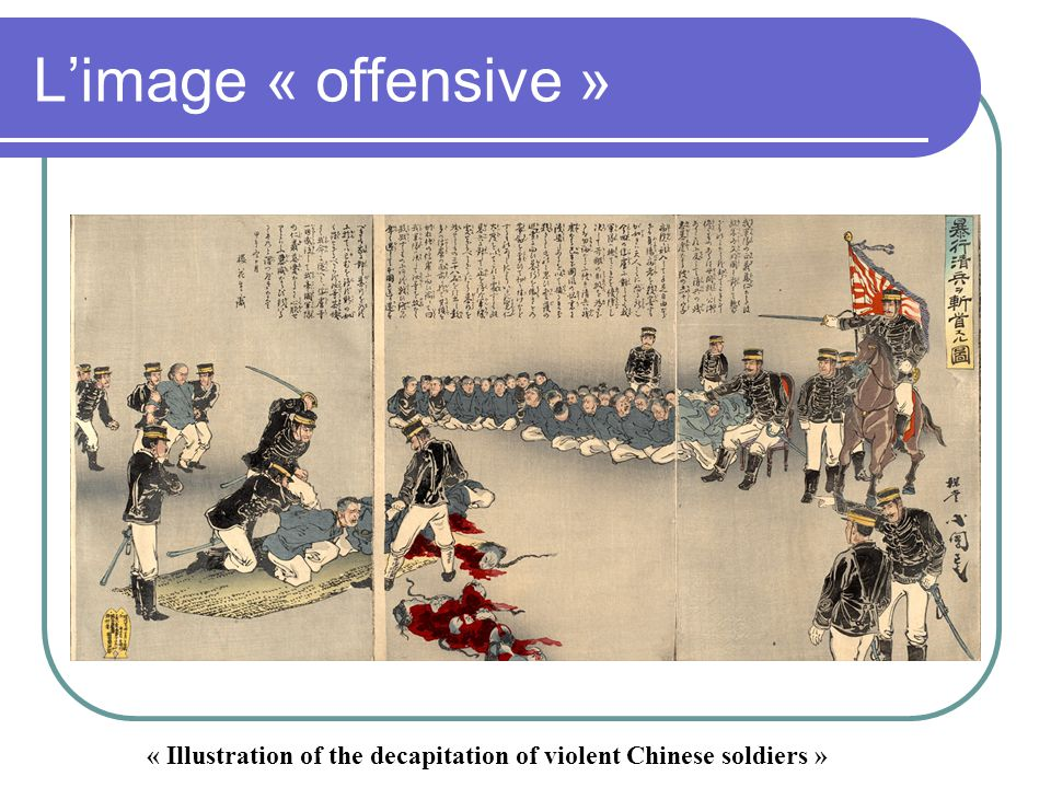 L'image « offensive » « Illustration of the decapitation of violent Chinese soldiers »