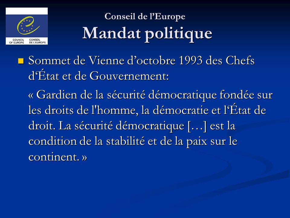 Conseil de l'Europe Mandat politique