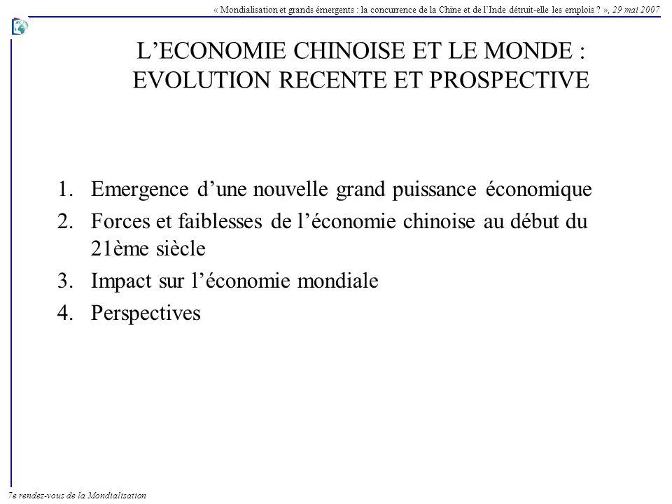 L'ECONOMIE CHINOISE ET LE MONDE : EVOLUTION RECENTE ET PROSPECTIVE