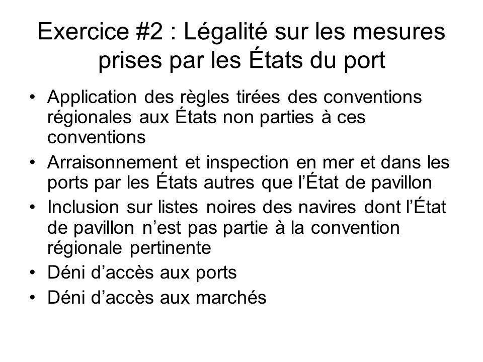 Exercice #2 : Légalité sur les mesures prises par les États du port
