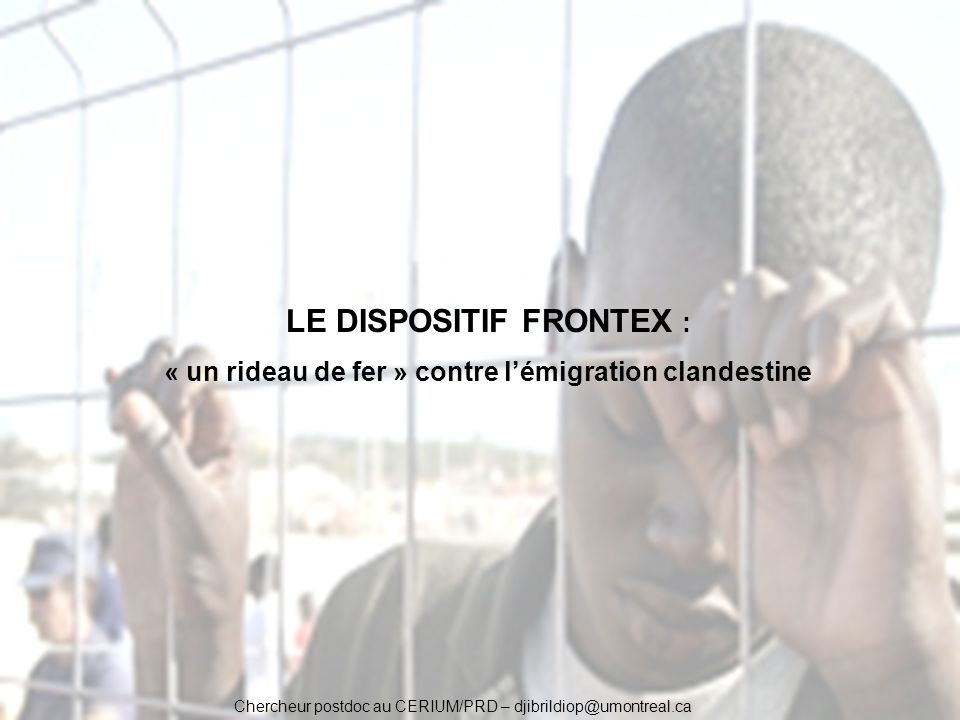 LE DISPOSITIF FRONTEX :