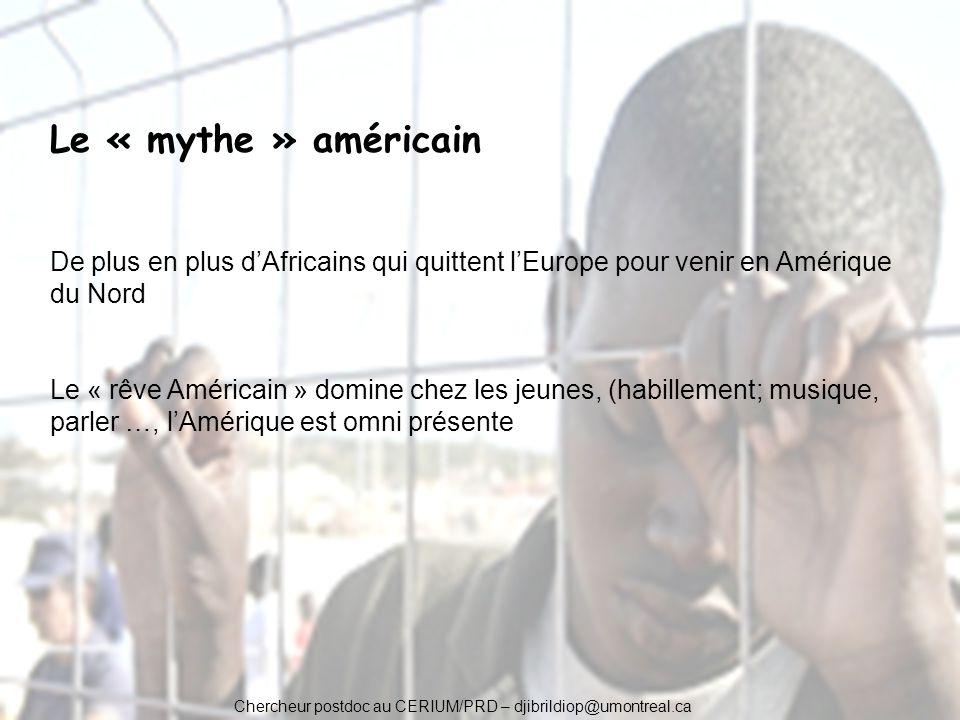 Le « mythe » américain De plus en plus d'Africains qui quittent l'Europe pour venir en Amérique du Nord.