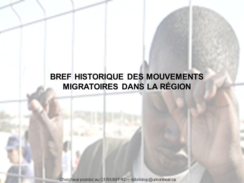BREF HISTORIQUE DES MOUVEMENTS MIGRATOIRES DANS LA RÉGION