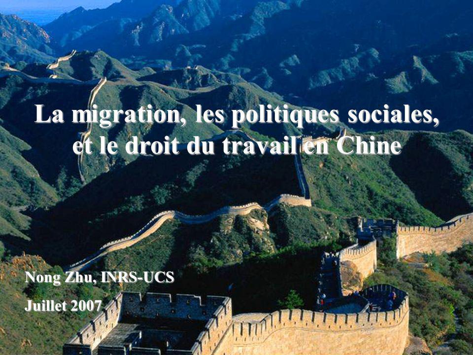 La migration, les politiques sociales, et le droit du travail en Chine