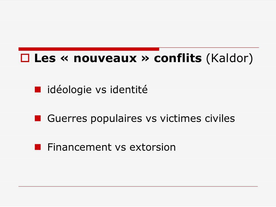 Les « nouveaux » conflits (Kaldor)