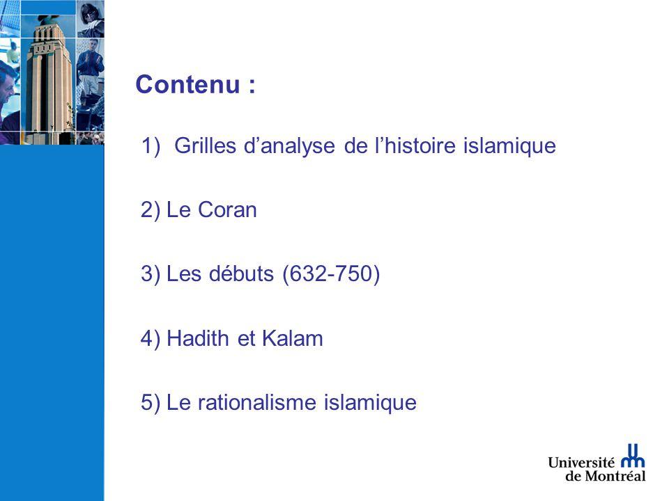 Contenu : Grilles d'analyse de l'histoire islamique 2) Le Coran