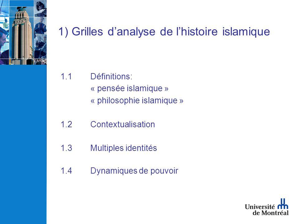 1) Grilles d'analyse de l'histoire islamique