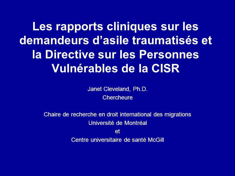 Les rapports cliniques sur les demandeurs d'asile traumatisés et la Directive sur les Personnes Vulnérables de la CISR