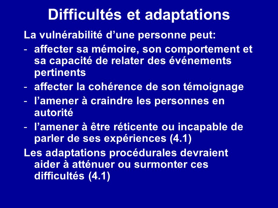 Difficultés et adaptations