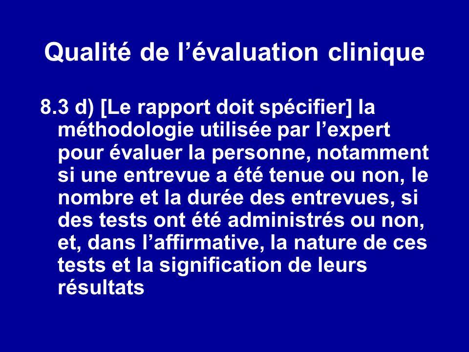 Qualité de l'évaluation clinique