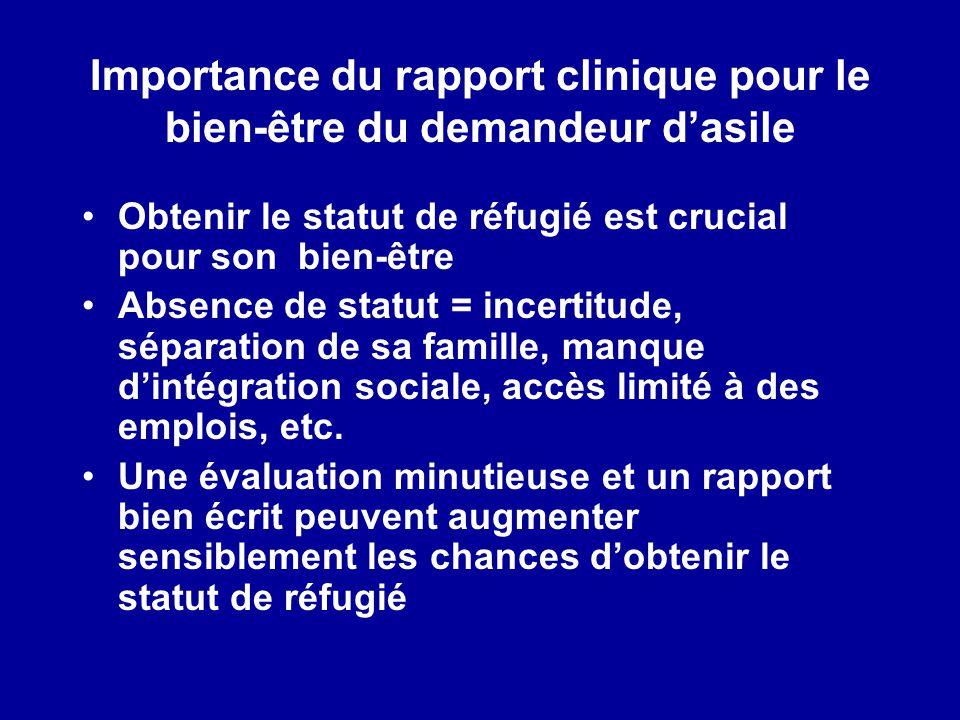Importance du rapport clinique pour le bien-être du demandeur d'asile