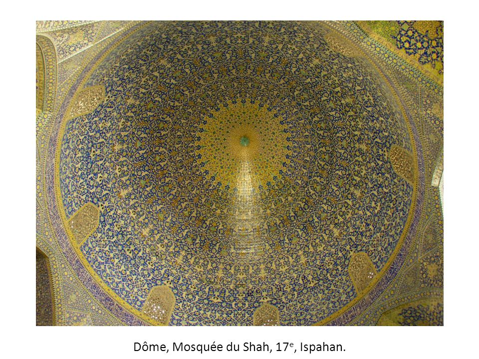 Dôme, Mosquée du Shah, 17e, Ispahan.