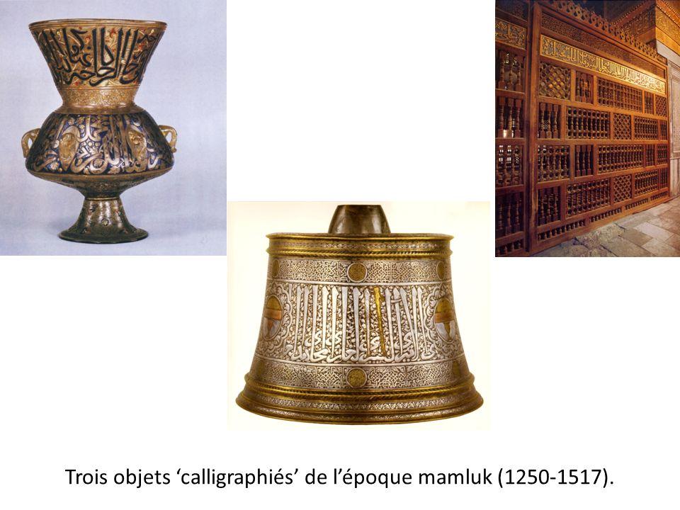 Trois objets 'calligraphiés' de l'époque mamluk (1250-1517).