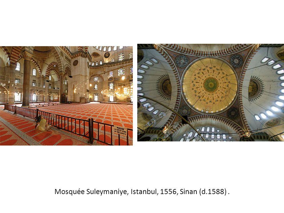Mosquée Suleymaniye, Istanbul, 1556, Sinan (d.1588) .