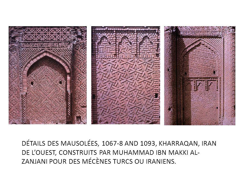 Détails DES Mausolées, 1067-8 and 1093, Kharraqan, Iran de l'ouest, construits par Muhammad Ibn Makki al-Zanjani pour des mécènes turcs ou iraniens.
