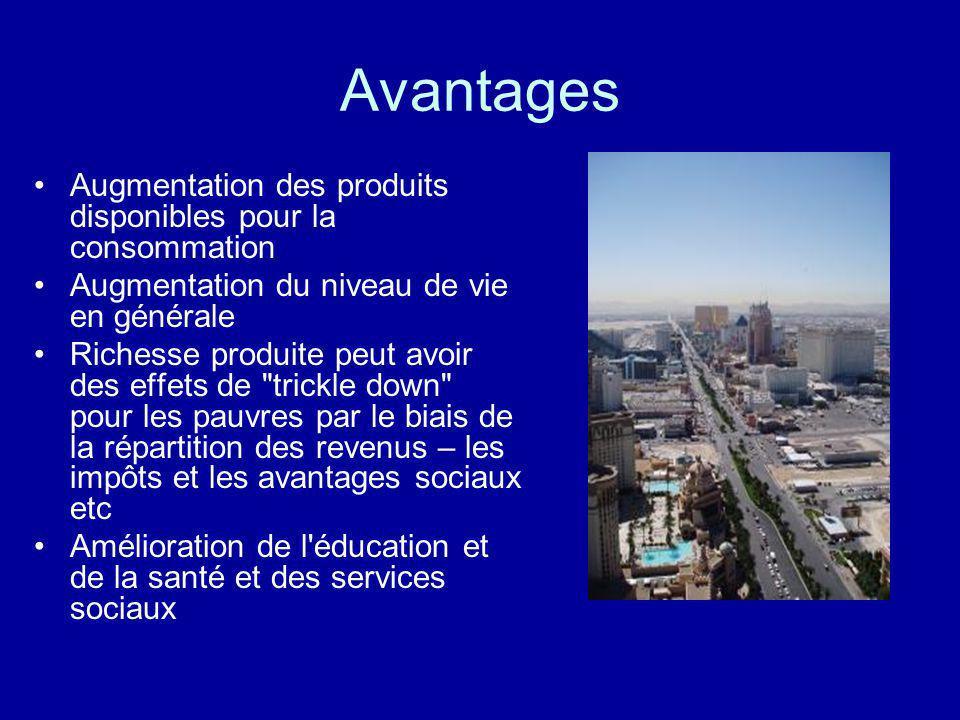 Avantages Augmentation des produits disponibles pour la consommation
