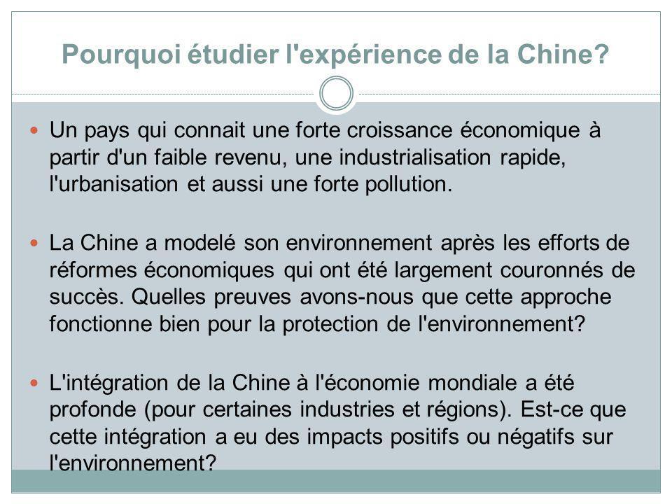 Pourquoi étudier l expérience de la Chine