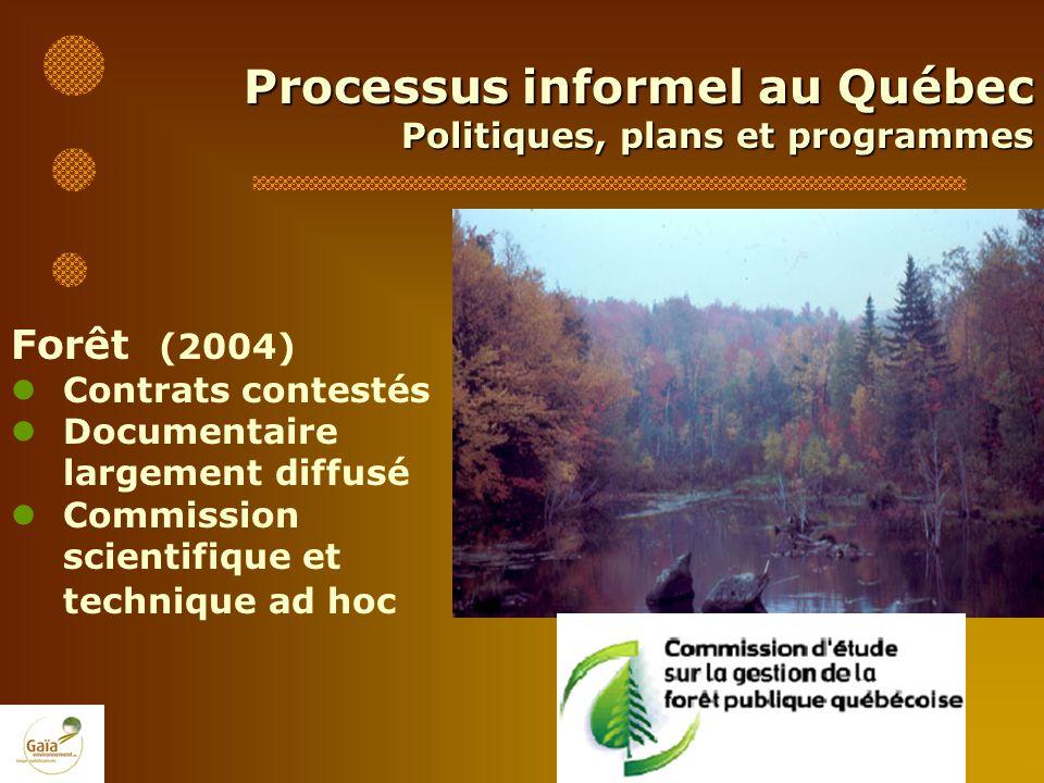 Processus informel au Québec Politiques, plans et programmes